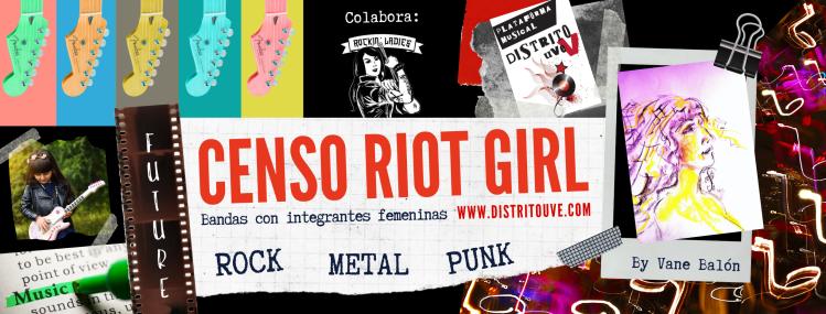 censo-riot-girl-vane-balon-mujeres-en-la-musica